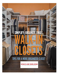 Walk-in Closet Guide by Space Age Shelving
